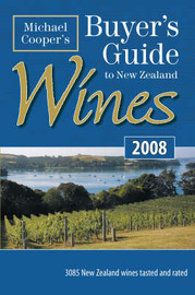 MIchael Cooper's Buyer's Guide to New Zealand Wines: 2008 by Michael Cooper image