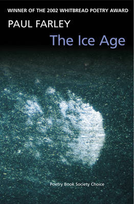 The Ice Age by Paul Farley image