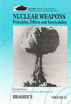 NUCLEAR WEAPONS VOL 10 PRINCIPLES,