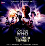 Doctor Who - The Caves of Androzani Original Soundtrack by Roger Limb/The BBC Radiophonic Workshop