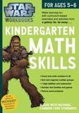 Star Wars Workbook: Kindergarten Math Skills by Workman Publishing
