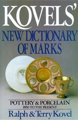 Kovels' New Dictionary of Marks by Ralph Kovel image