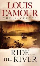 Ride The River by Louis L'Amour image