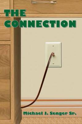 The Connection by Michael J. Senger Sr. image