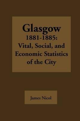 Glasgow 1881-1885 by James Nicol image