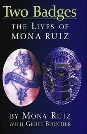 Two Badges by Mona Boucher Ruiz