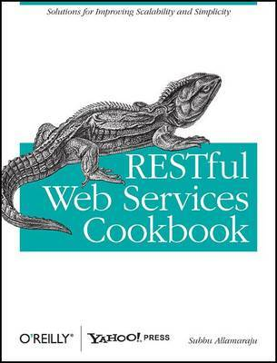 RESTful Web Services Cookbook by Subbu Allamaraju image
