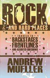 Rock and Hard Places by Andrew Mueller image