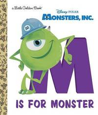 Monsters, Inc.: M Is for Monster by Mike Wazowski