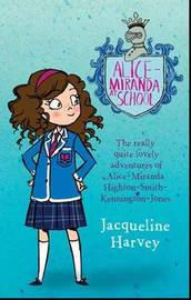Alice-Miranda At SchoolAlice-Miranda 1 by Jacqueline Harvey image