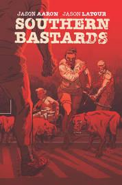 Southern Bastards Volume 4 by Jason Aaron