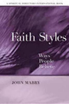 Faith Styles by John R. Mabry