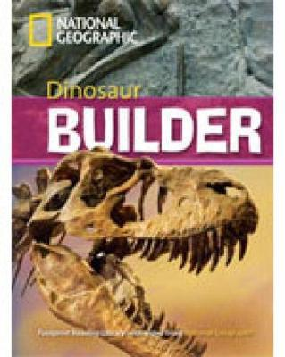 Dinosaur Builder: 2600 Headwords by National Geographic