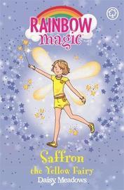 Saffron the Yellow Fairy (Rainbow Magic #3 - Rainbow Fairies series) by Daisy Meadows