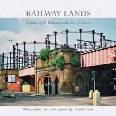 Railway Lands by Angela Inglis image