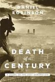 Death of a Century by Daniel Robinson