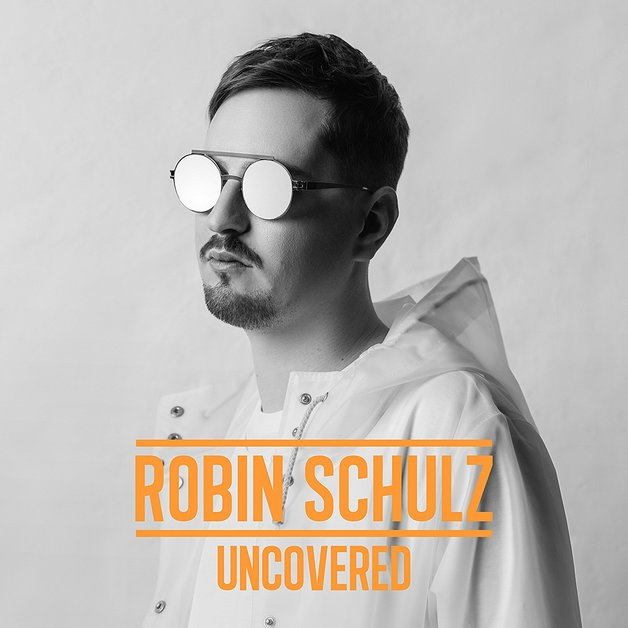 Uncovered by Robin Schulz
