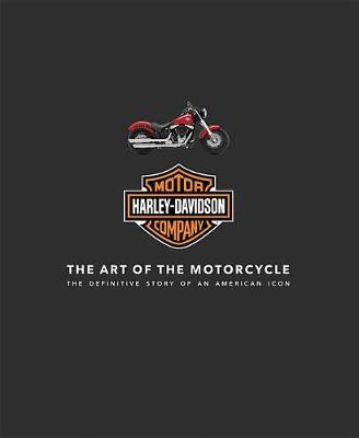 Harley-Davidson: The Art of the Motorcyle by Zef Enault