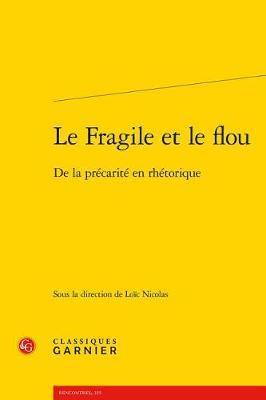 Le Fragile Et Le Flou