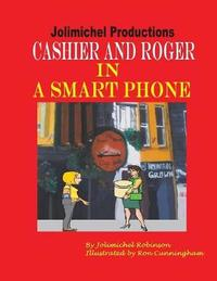 Cashier and Roger in a Smartphone by Jolimichel Productions image