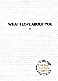 What I Love About You by Studio Press