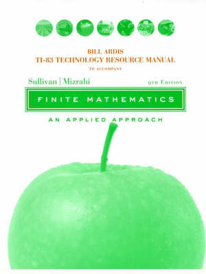 Finite Mathematics: An Applied Approach: Technology Resource Manual by Michael Sullivan image
