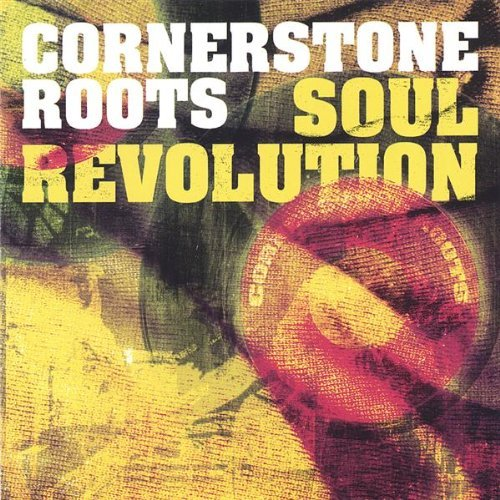 Soul Revolution by Cornerstone Roots image