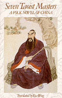 Seven Taoist Masters: A Folk Novel of China