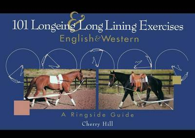 101 Longeing and Long Lining Exercises by Cherry Hill image
