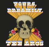 Yours. Dreamily by The Arcs