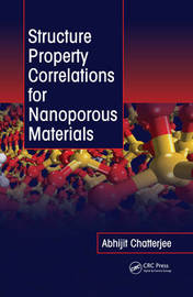 Structure Property Correlations for Nanoporous Materials by Abhijit Chatterjee image