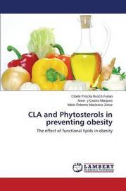 Cla and Phytosterols in Preventing Obesity by Busch Furlan Cibele Priscila