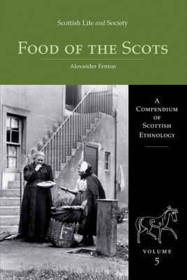 Scottish Life and Society Volume 5 by Alexander Fenton image