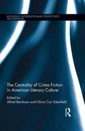 The Centrality of Crime Fiction in American Literary Culture image