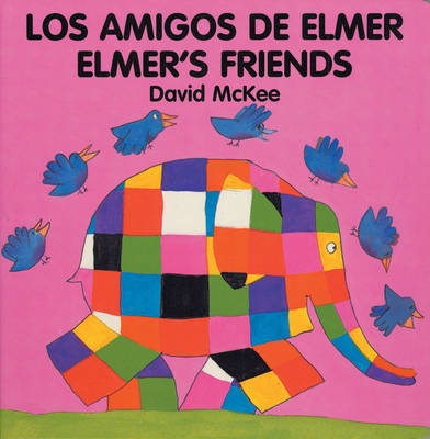 Elmer's Friends: Amigos de Elmer by David McKee image