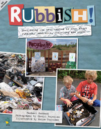 Rubbish : Everything You Ever Wanted to Know About Rubbish, Landfills, Recycling and Worms by Rachael Goddard image