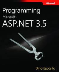 Programming Microsoft ASP.NET 3.5 by Dino Esposito image