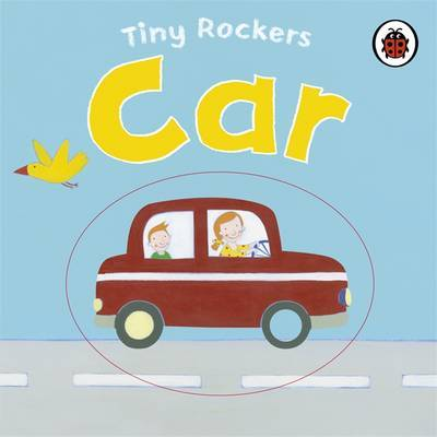 Tiny Rockers: Car by Justine Smith image