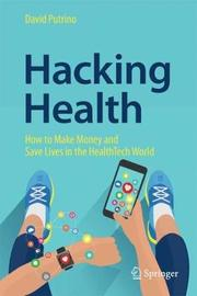 Hacking Health by David Putrino