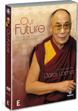 Our Future - Thoughts And Philosophies For The Global Citizen: His Holiness The Dalai Lama on DVD