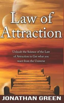 Law of Attraction by Jonathan Green