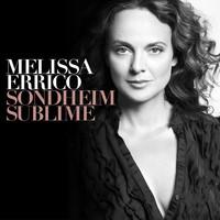 Sondheim Sublime by Melissa Errico