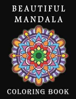 Beautiful Mandalas Coloring Book by Melissa Rivas image