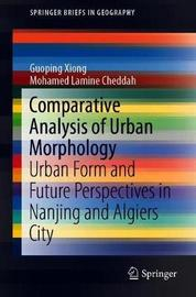 Comparative Analysis of Urban Morphology by Guoping Xiong