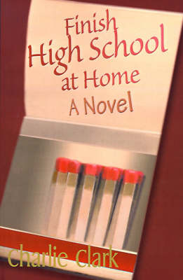Finish High School at Home by Charles Clark image