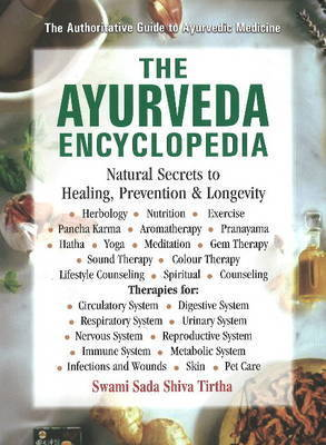 Ayurveda Encyclopedia by Sada Shiva Tirtha