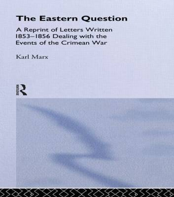 The Eastern Question by Karl Marx