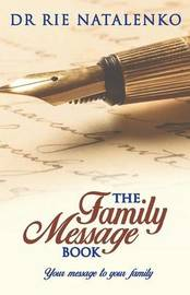 The Family Message Book by Rie Natalenko
