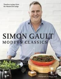 Simon Gault Modern Classics by Simon Gault