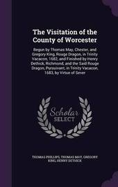 The Visitation of the County of Worcester by Thomas Phillips image